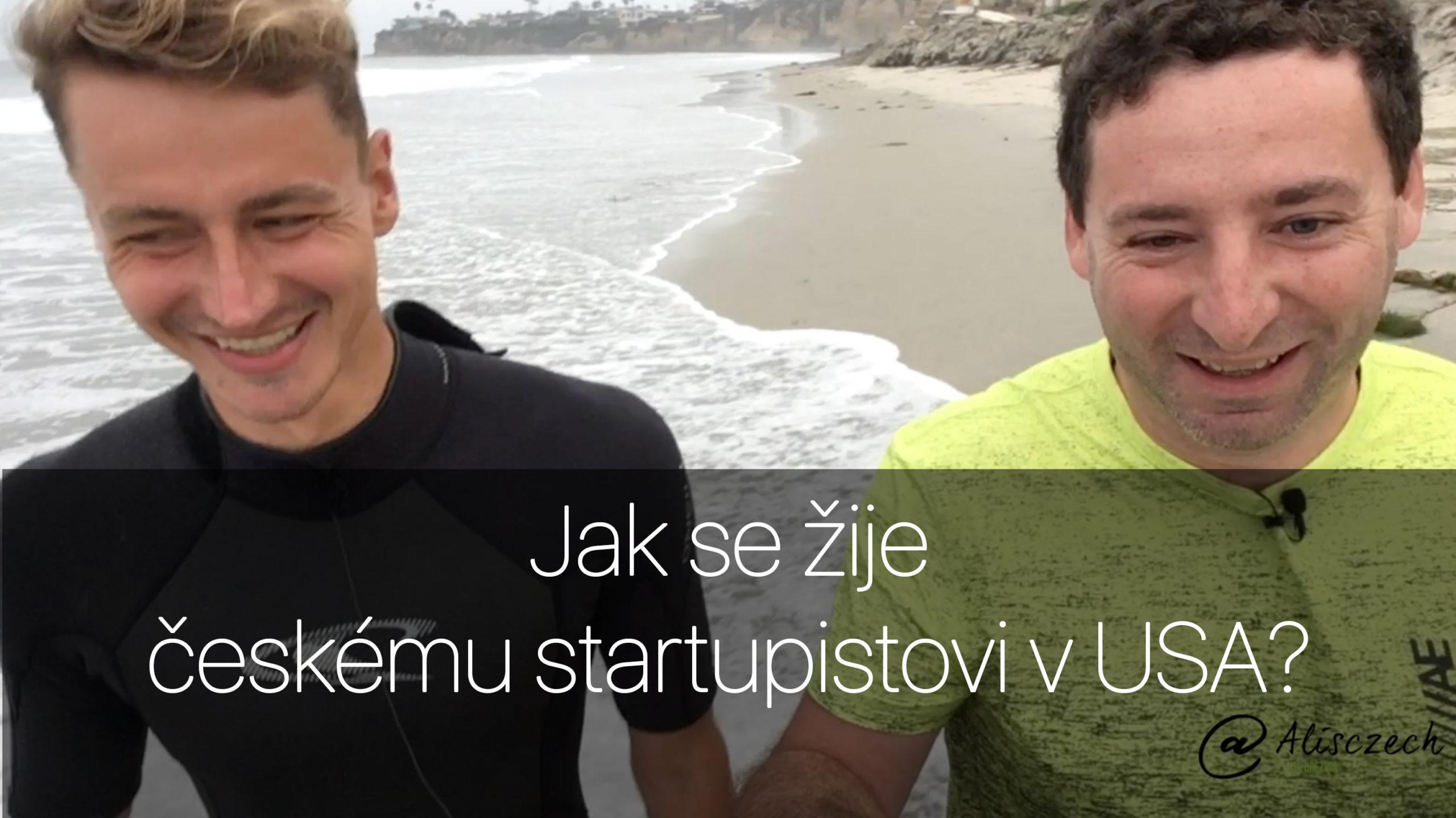 Jak se žije českému startupistovi v USA? (Alisczech vol. 15)