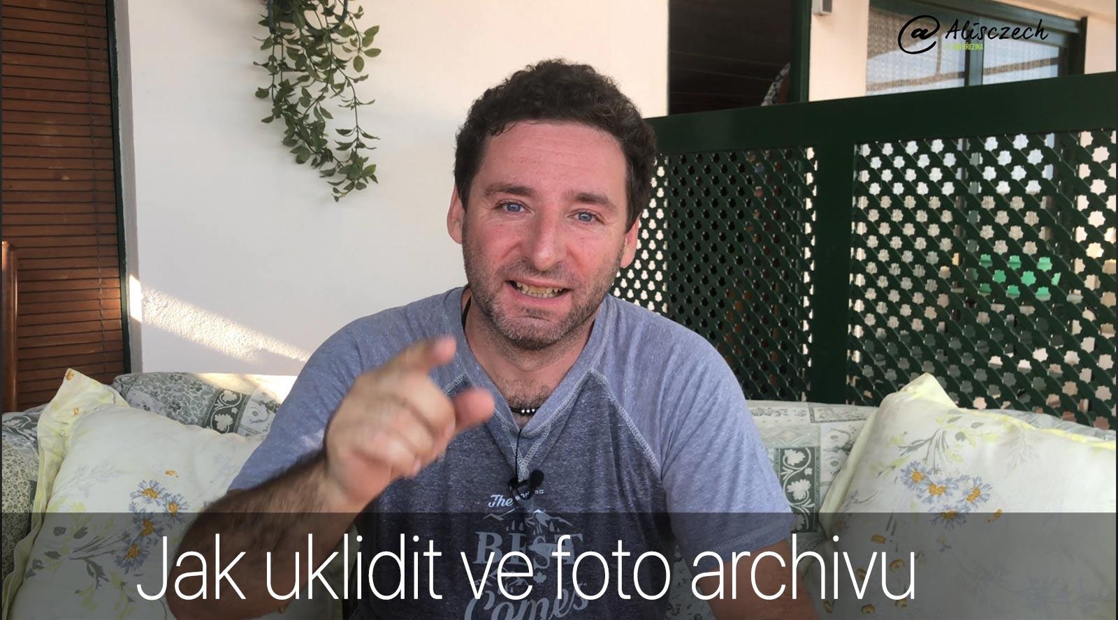 Jak udělat pořádek ve foto archivu (Alisczech vol. 118)