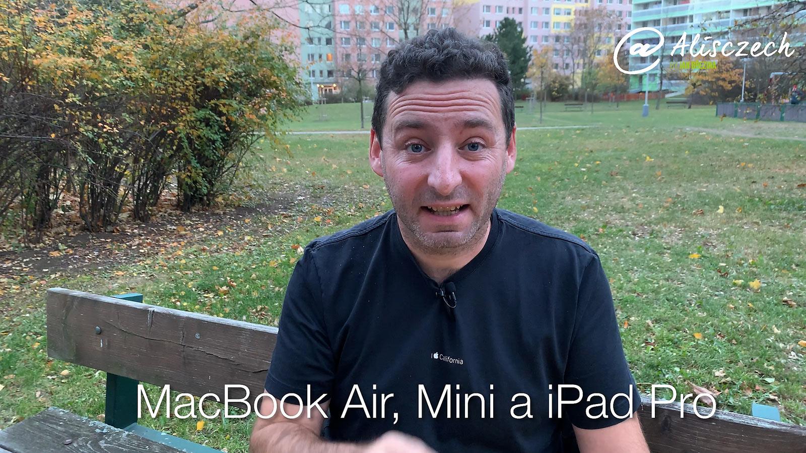 Macbook Air, Mac Mini a iPad Pro