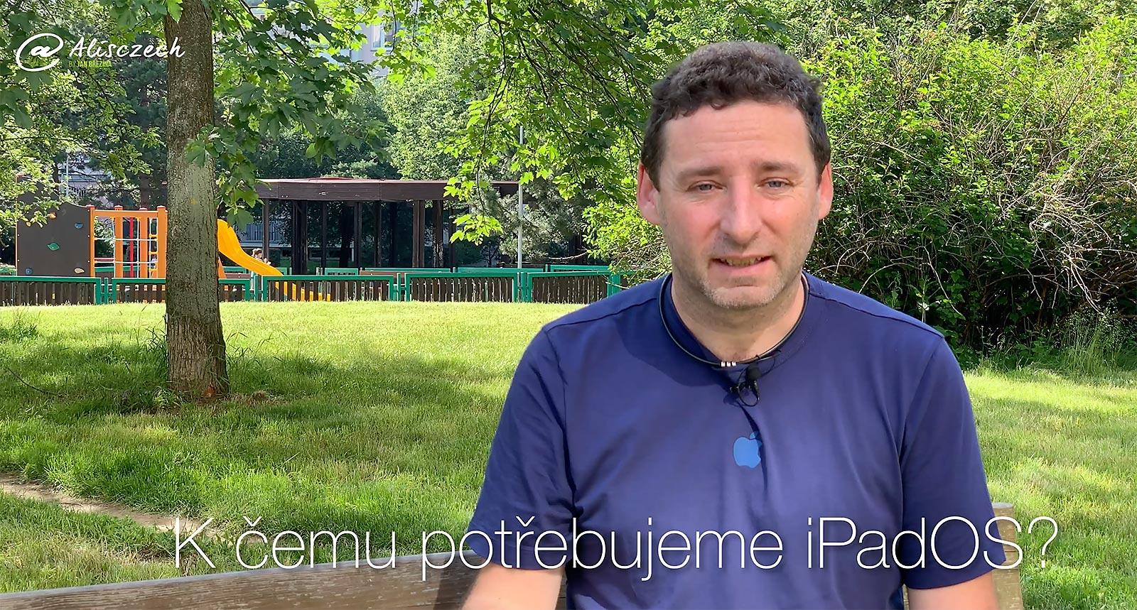 K čemu Apple potřebuje iPadOS? [4K] (Alisczech vol. 210)