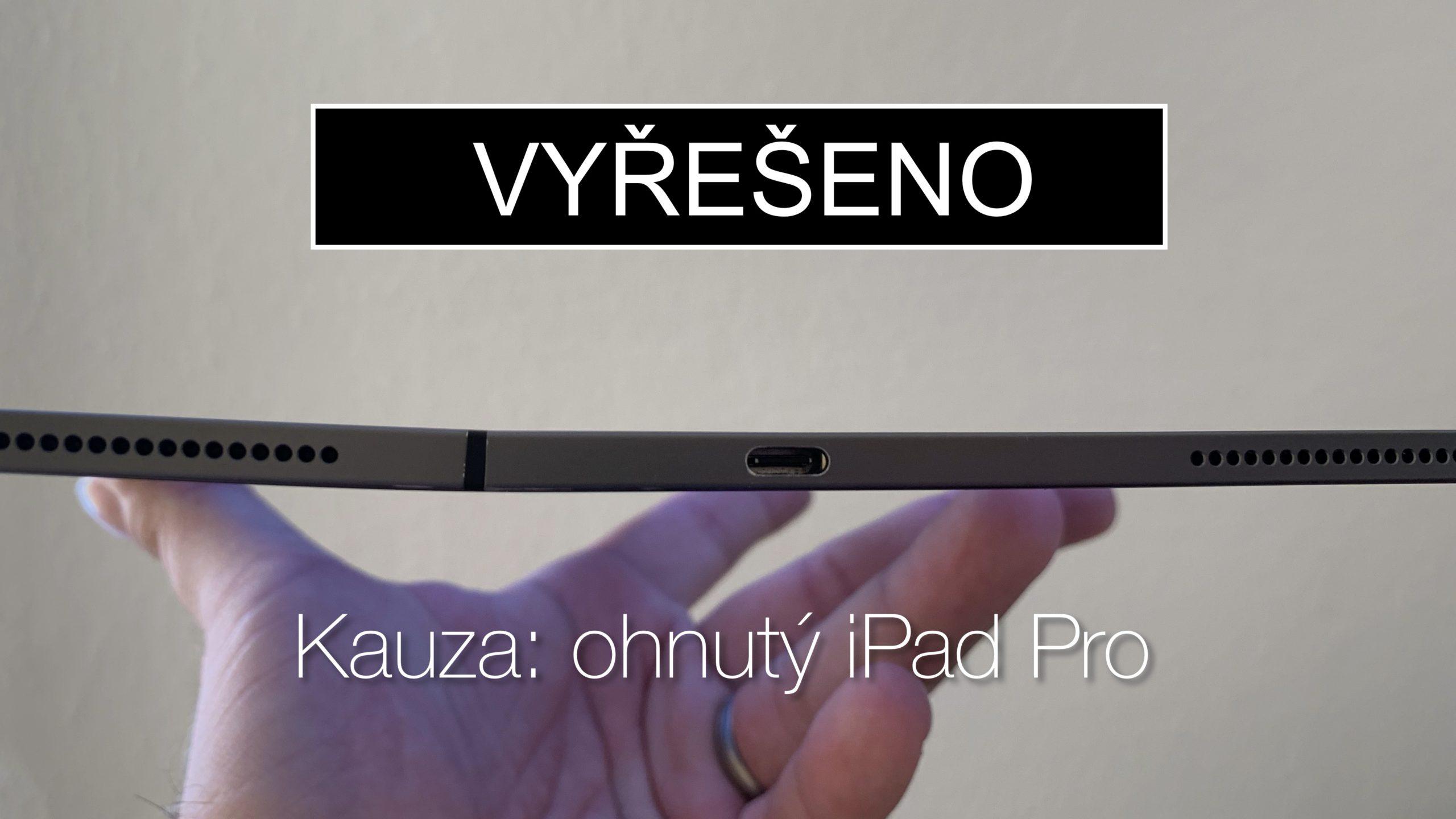 Jak reklamovat ohnutý iPad