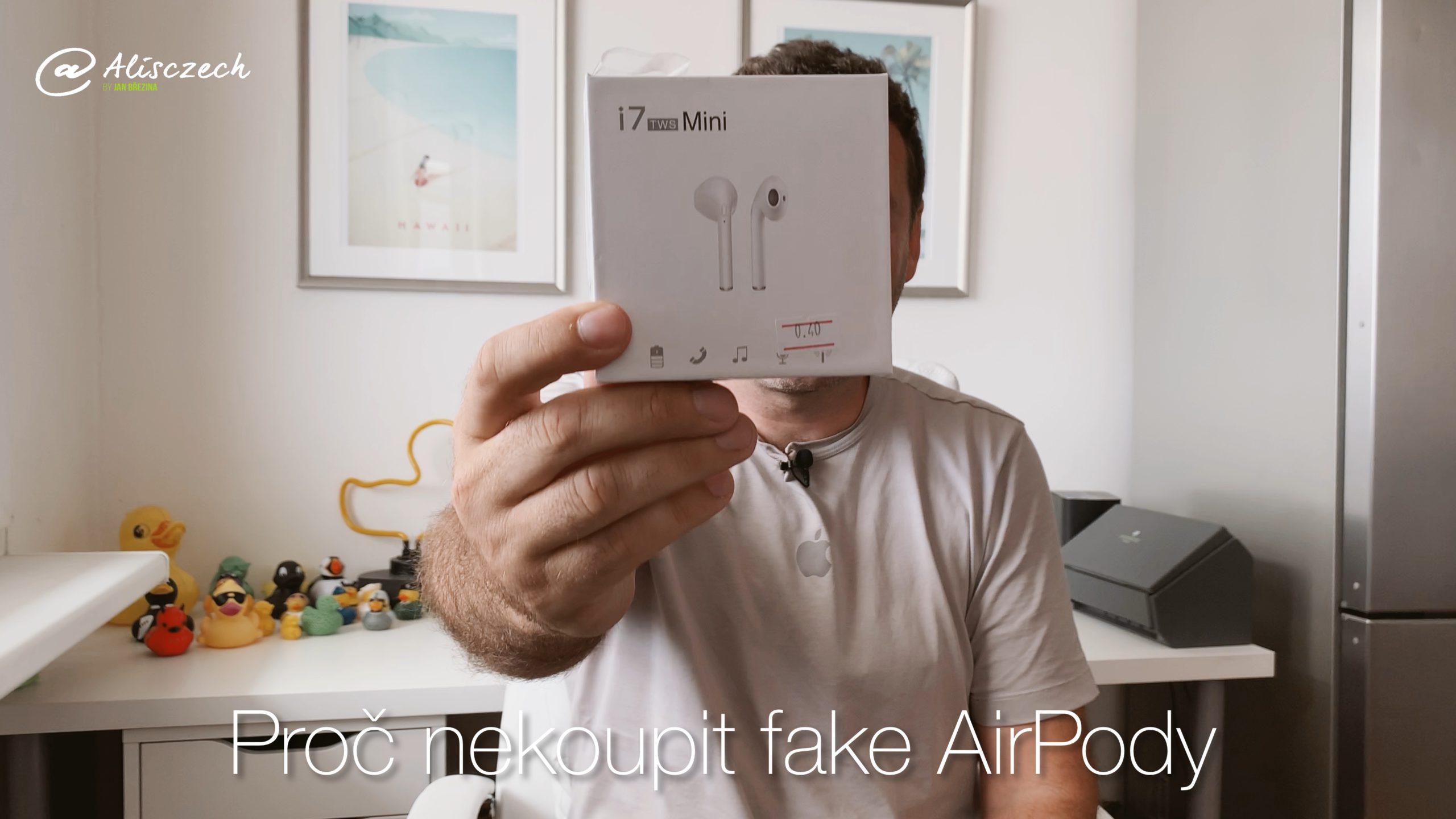 Proč nekoupit fake AirPody?