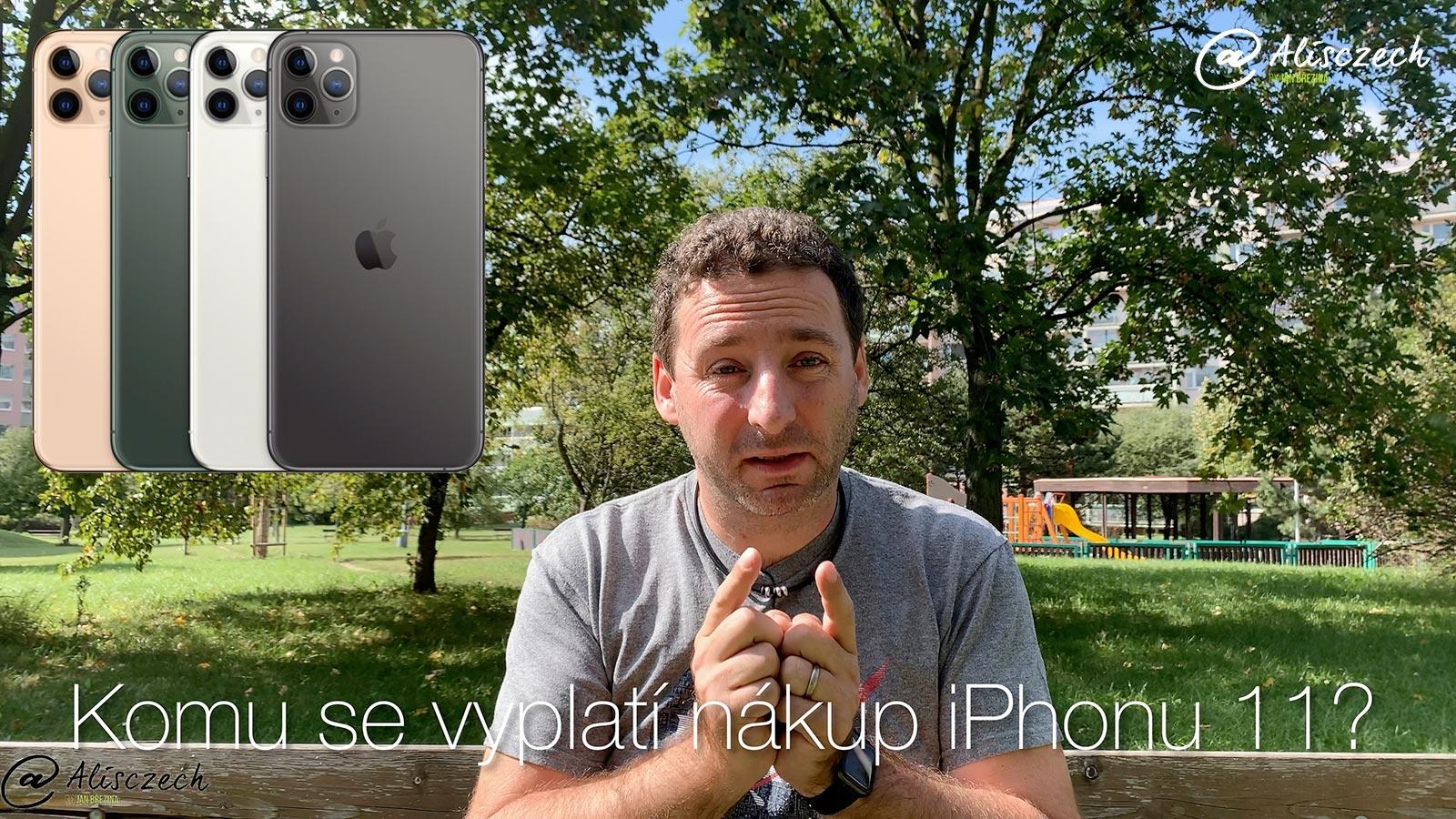 Komu se vyplatí nákup iPhonu 11