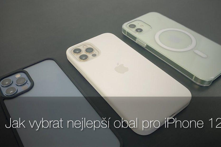 Jak vybrat první obal pro iPhone 12