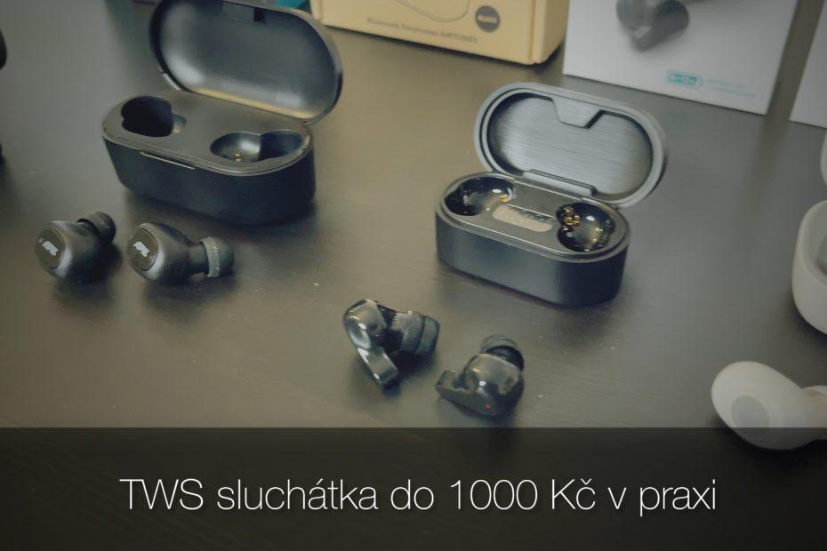 TWS sluchátka do 1000 Kč