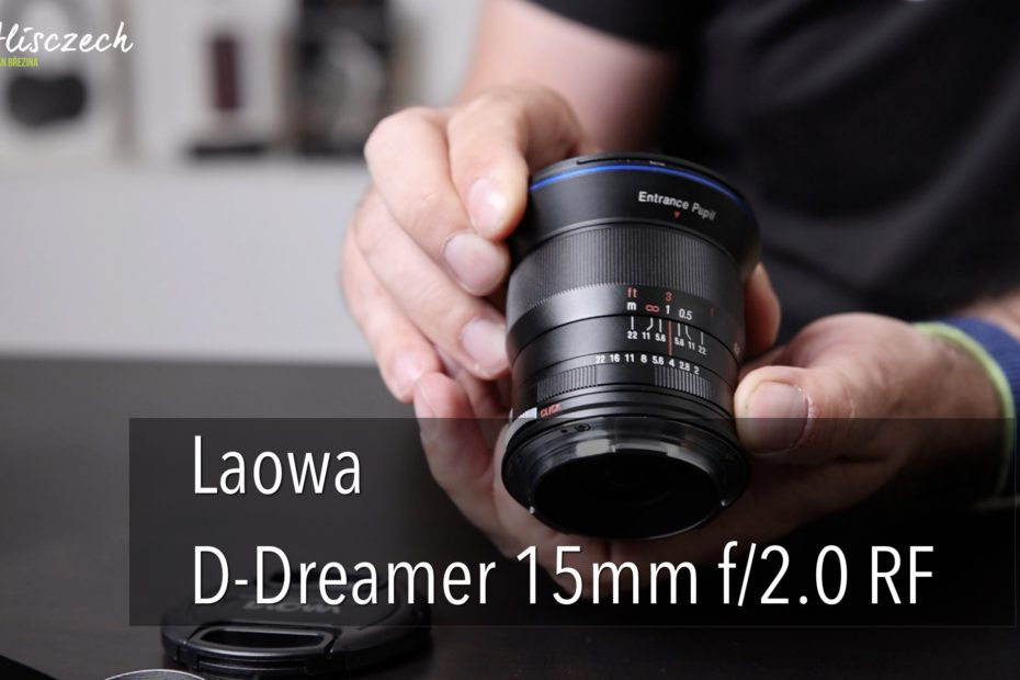 Laowa D-Dreamer 15mm f/2.0 RF