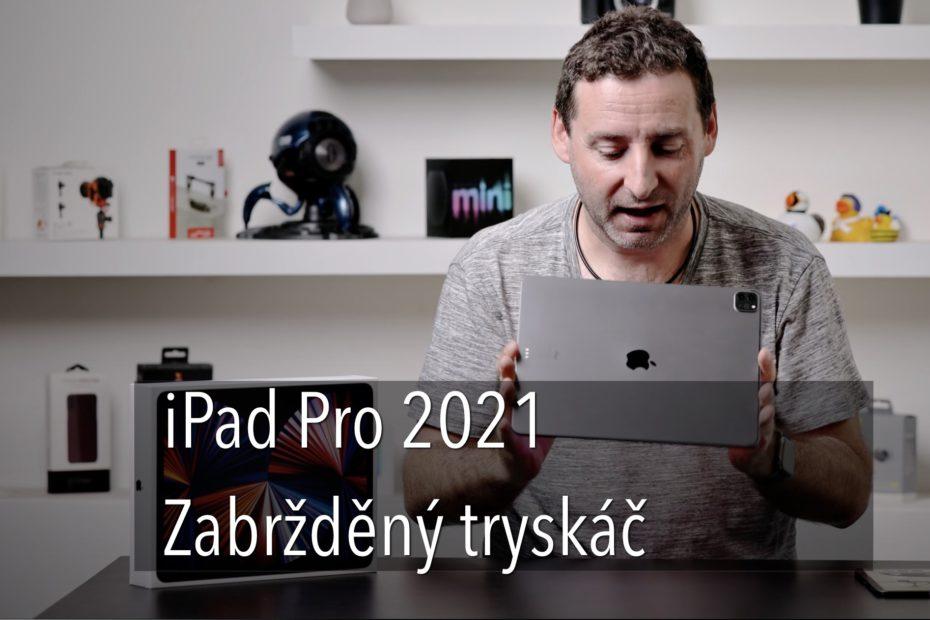 iPad Pro 2021 recenze